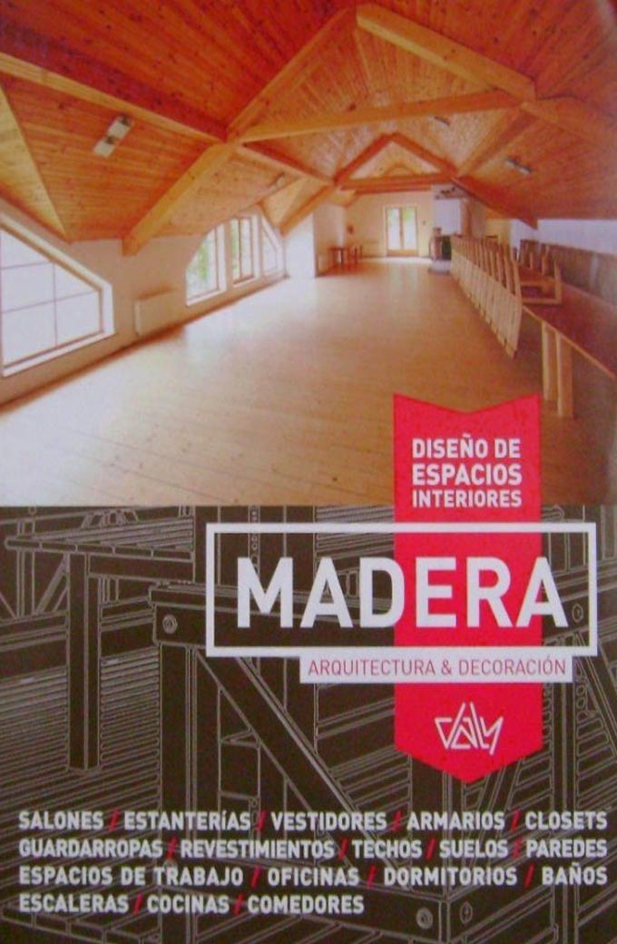 Dise o de espacios interiores madera librer a temas y libros for Libros diseno interiores
